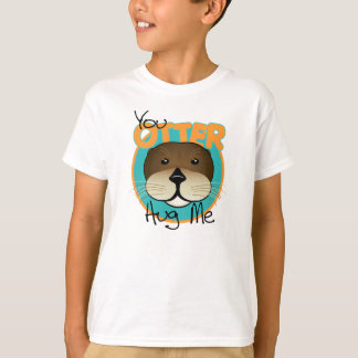 Otter Hug Me T-Shirt