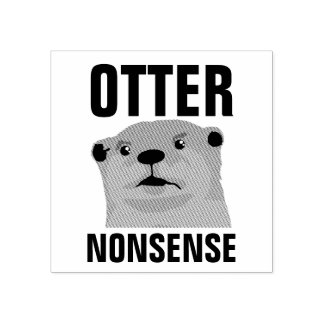 Otter Nonsense Rubber Stamp