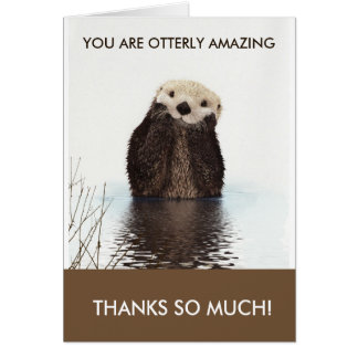 Otterly Amazing Otter Pun Thank You Card
