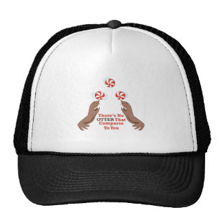 Otters_There s_No_Otter_That_Compares_To_You Trucker Hats
