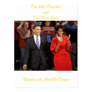 Our 44th President and Our First Lady Post Card