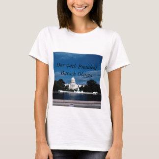 Our 44th president Barack Obama President T-Shirt