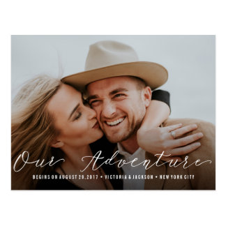 Our Adventure | Wedding Save the Date  Photo Postcard