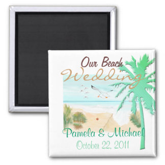 Our Beach Wedding Square Magnet