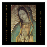 OUR BLESSED MOTHER OF GUADALUPE POSTERS