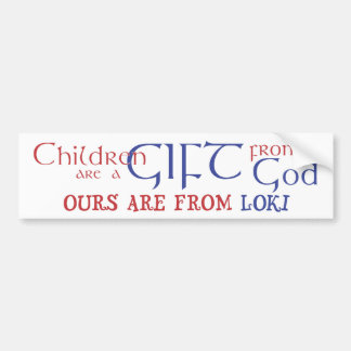 Our children are from Loki Bumper Sticker