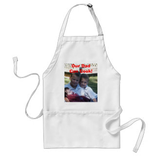 Our Dad Can Cook Standard Apron