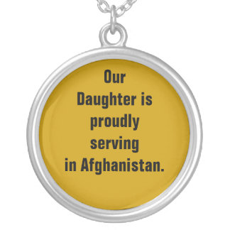 Our Daughter is proudly serving in Afghanistan. Round Pendant Necklace