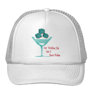 Our Drinking Club Has A Bunco Problem Cap