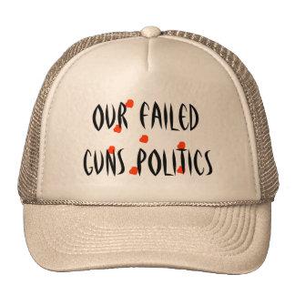 Our failed guns politics hats