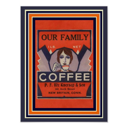 Our Family Coffee Vintage Ad Poster 12 x