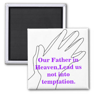 Our Father in Heaven Fridge Magnet