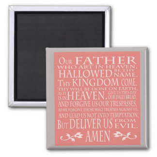 Our Father Prayer, in pink shade Magnet