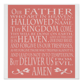 'Our Father' Prayer, pink shade Poster