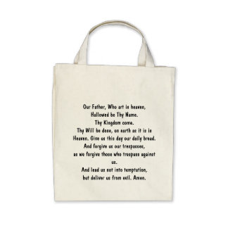 Our Father, Who art in heaven, Hallowed be Thy ... Canvas Bags
