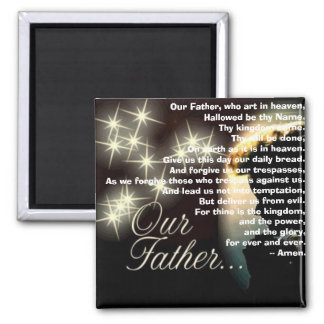 Our Father, who art in heaven Square Magnet