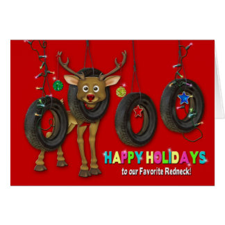 OUR FAVORITE REDNECK - HAPPY HOLIDAY - TIRE SWINGS GREETING CARD
