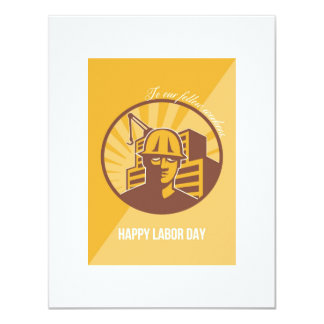 Our Fellow Workers Labor Day Poster Retro 11 Cm X 14 Cm Invitation Card
