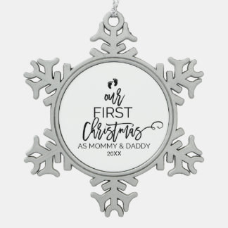 Our First Christmas as Mommy and Daddy Holiday Snowflake Pewter Christmas Ornament