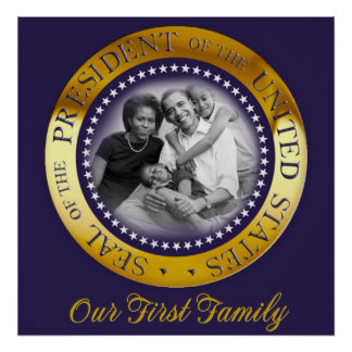 Our First Family, Obama Presidential Seal Portrait Poster