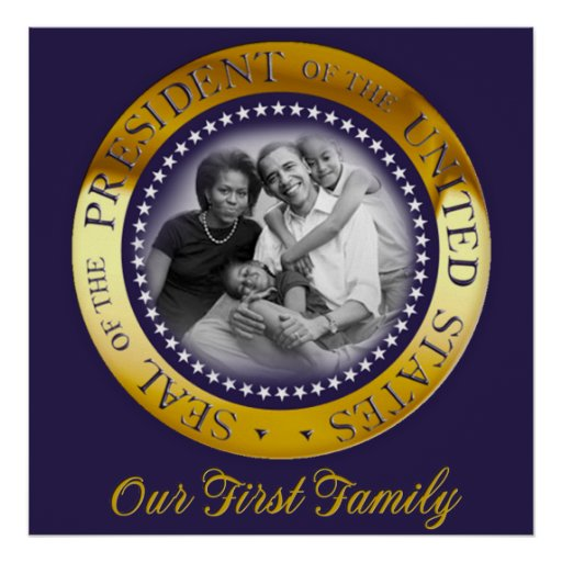 Our First Family, Obama Presidential Seal Portrait Posters