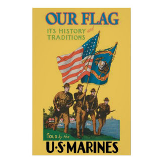 Our Flag,It's History And Traditions-US Marines Poster