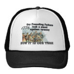 Our Founding Fathers against tyranny Trucker Hat