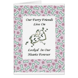Our Furry Friends Live Locked in Our Hearts 2 Greeting Card