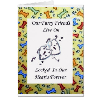 Our Furry Friends Live On Locked In Our Hearts 2 Greeting Card