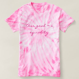 Our goal ='s equality T-Shirt