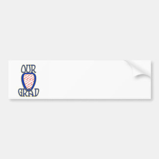 OUR GRAD  Blue & Gold School Colors Frame Bumper Sticker