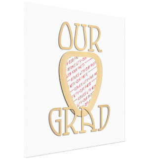OUR GRAD - Gold Graduation Photo Frame Stretched Canvas Print