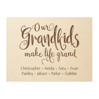 """""""Our Grandkids Make Life Grand"""" Personalized Wood Prints"""