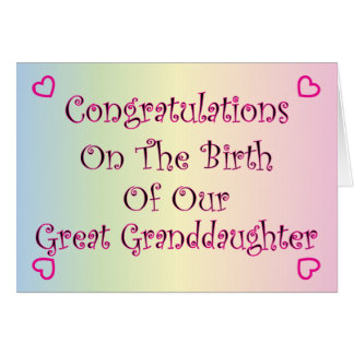 Our Great Granddaughter Greeting Card