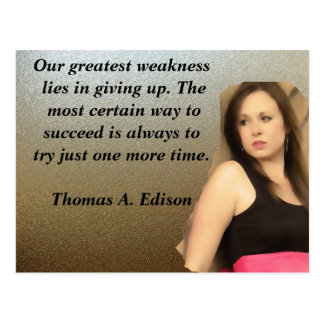 Our greatest weakness postcard