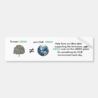 Our Green vs Trump's Green Bumper Sticker