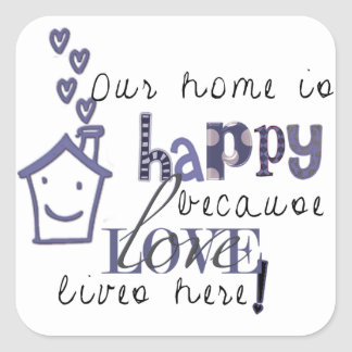 Our home is (blue) square sticker