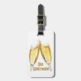 OUR HONEYMOON Luggage Tag