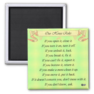 Our House Rules Square Magnet
