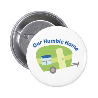 Our Humble Home 2 Inch Round Button