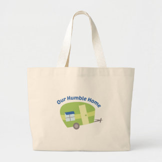 Our Humble Home Jumbo Tote Bag