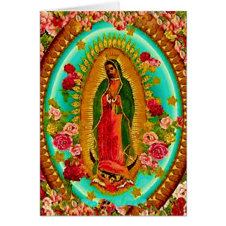 Our Lady Guadalupe Mexican Saint Virgin Mary Greeting Card