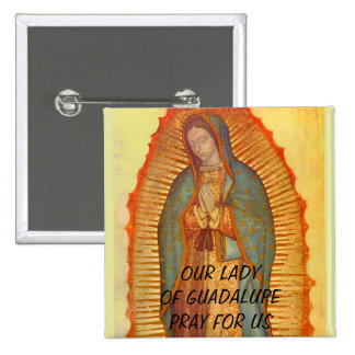 OUR LADY OF GUADALUPE PRAY FOR US 15 CM SQUARE BADGE