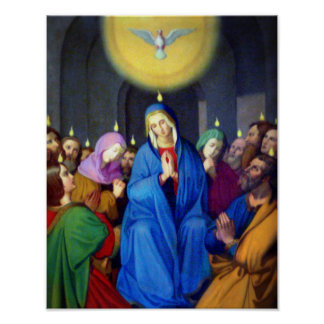 Our Lady Virgin Mary Pentecost Holy Spirit Poster
