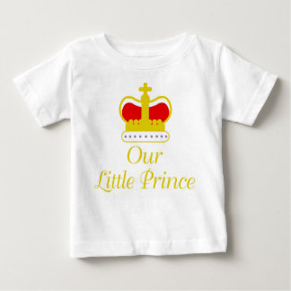 Our Little Prince Baby T-Shirt