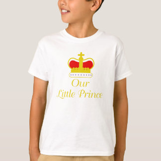 Our Little Prince T-Shirt