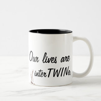 Our lives are interTWINed Two-Tone Mug