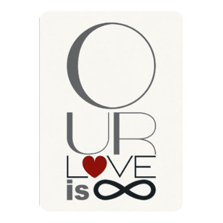 Our Love is Infinite 13 Cm X 18 Cm Invitation Card