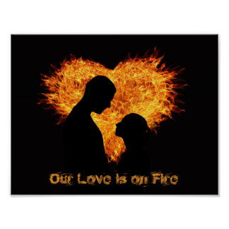 Our Love is on Fire (Poster) Poster