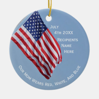 Our Mom Wears Red White and Blue on July 4th Christmas Ornament